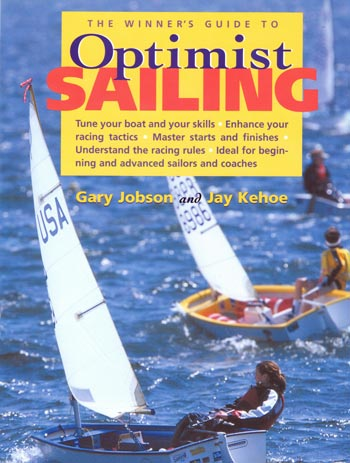 Winner's Guide to Optimist Sailing